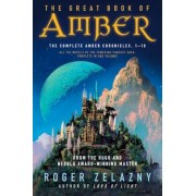 The Great Book of Amber: The Complete Amber Chronicles, 1-10, Paperback