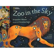 Zoo in the Sky: A Book of Animal Constellations, Hardcover/Milton