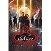 A Shade of Vampire 68: A Purge of Nature, Paperback/Bella Forrest