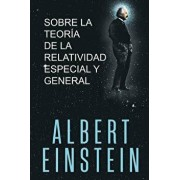 Sobre la Teoría de la Relatividad Especial y General, Paperback/Albert Einstein