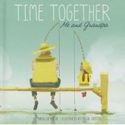 Time Together: Me and Grandpa/Maria Catherine