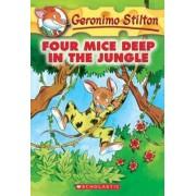 Geronimo Stilton #5: Four Mice Deep in the Jungle, Paperback