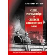 Cultul personalităţii lui Gheorghe Gheorghiu-Dej (1944-1965)