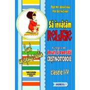 Sa invatam religie. Culegere de jocuri si exercitii crestin-ortodoxe, clasele I-V/Adrian Chiaga, Cristina Chiaga