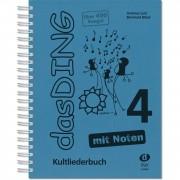 Edition Dux Das Ding 4 - Kultliederbuch mit Noten