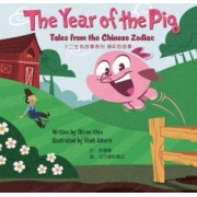 The Year of the Pig Tales from the Chinese Zodiac