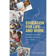 Education for Life and Work. Developing Transferable Knowledge and Skills in the 21st Century, Paperback/***