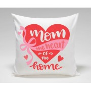 MOM the heart of the home Mothers Day Plush Decorative Cushion