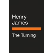 The Turning (Movie Tie-In): The Turn of the Screw and Other Ghost Stories, Paperback/Henry James