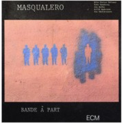 Viniluri - ECM Records - Masqualero: Bande A Part