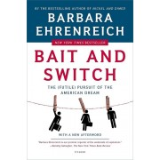 Bait and Switch: The (Futile) Pursuit of the American Dream, Paperback