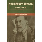 The Secret Sharer and Other Stories, Paperback/Joseph Conrad