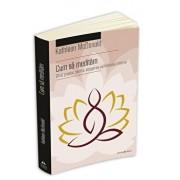 Cum sa meditam - Ghid practic pentru atingerea echilibrului interior/Kathleen Mcdonald
