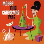 Video Delta V/A - Maybe This Christmas Tree - CD