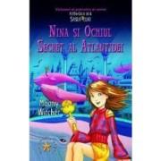 Nina si ochiul secret al Atlantidei - Moony Witcher
