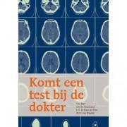 Lindeboomreeks: Komt een test bij de dokter - T.A. Boer, S.M.H. Einerhand, J.N. de Haas- de Vries, e.a.