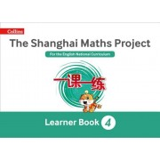 Shanghai Maths: The Shanghai Maths Project Year 4 Learning, Paperback
