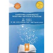 Planificarea calendaristica cls 2 varianta C proiectarea unitatilor de invatamant