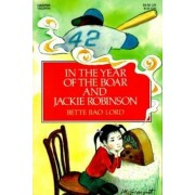 In the Year of the Boar and Jackie Robinson, Paperback