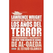 Los A?os del Terror /The Terror Years: From Al-Qaeda to the Islamic State: de Al - Qaeda Al Estado Islamico, Paperback