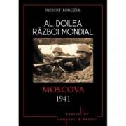 Moscova 1941. Al Doilea Razboi Mondial
