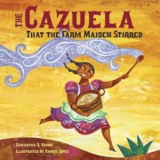 The Cazuela That the Farm Maiden Stirred, Hardcover