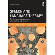 Speech and Language Therapy by Myra Kersner & Jannet A. Wright
