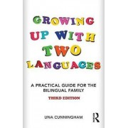 Growing Up with Two Languages by Una Cunningham