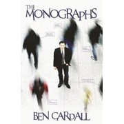 The Monographs - A Comprehensive Manual on All You Need to Know to Become an Expert Deductionist., Paperback/Ben Cardall