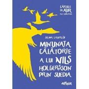 Minunata calatorie a lui Nils Holgersson prin Suedia/Selma Lagerlof