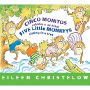 Cinco Monitos Subidos a Un Arbol / Five Little Monkeys Sitting in a Tree: (Formerly Titled En Un Arbol Estan Los Cinco Monitos), Hardcover