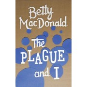 The Plague and I, Paperback