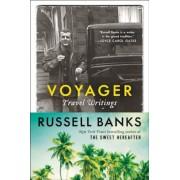Voyager: Travel Writings, Paperback