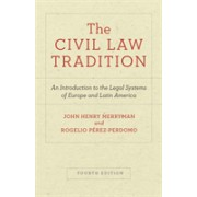 Civil Law Tradition - An Introduction to the Legal Systems of Europe and Latin America, Fourth Edition (9781503607545)