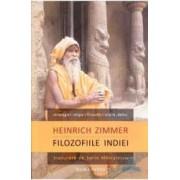 Filozofiile Indiei - Heinrich Zimmer