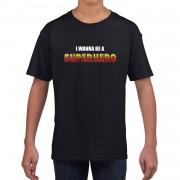 Bellatio Decorations I wanna be a Superhero fun t-shirt zwart voor kids M (134-140) - Feestshirts