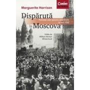 Disparuta in Moscova