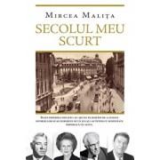 Secolul meu scurt/Mircea Malita