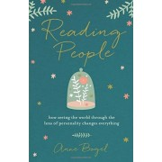 Reading People: How Seeing the World Through the Lens of Personality Changes Everything, Paperback