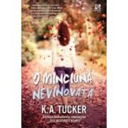 O minciuna nevinovata - K.A. Tucker