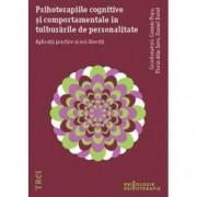 Psihoterapiile cognitive si comportamentale in tulburarile de personalitate.