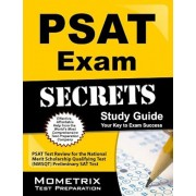 PSAT Exam Secrets Study Guide: PSAT Test Review for the National Merit Scholarship Qualifying Test (NMSQT) Preliminary SAT Test, Paperback