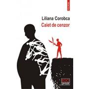Caiet de cenzor/Liliana Corobca