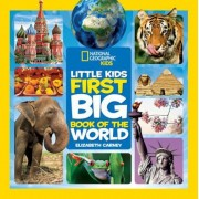 National Geographic Little Kids First Big Book of the World, Hardcover