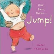 Jump!, Hardcover/Carol Thompson