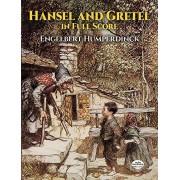 Humperdinck, Engelbert Hansel and Gretel in Full Score