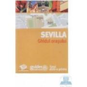 Sevilla - Ghidul orasului