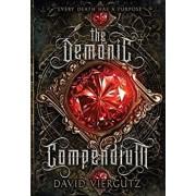 The Demonic Compendium: Book One, Hardcover/David Viergutz