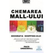 Chemarea mall-ului - Poaco Underhill