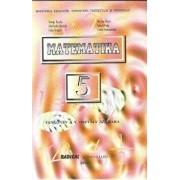 Matematica. Manual pentru clasa a V-a in limba maghiara/Constantin Basarab, George Turcitu, Tudor Dragan